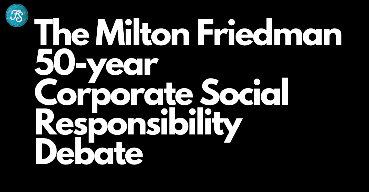 Milton Friedman New York Times CSR Debate